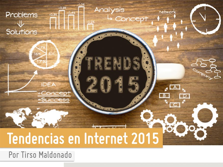 Tendencias en Internet 2015